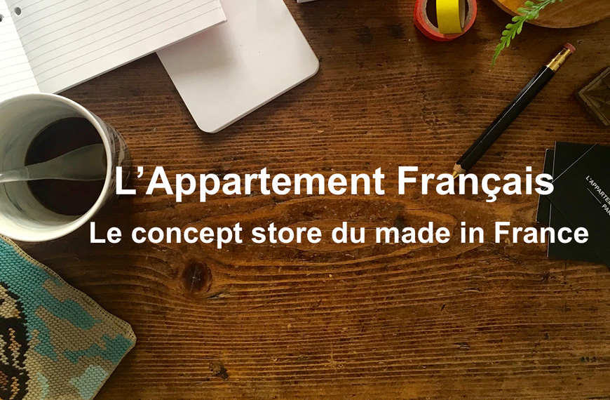 LE CONCEPT (STORE) DU MADE IN FRANCE!