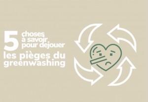 5 règles pour déjouer les pièges du greenwashing