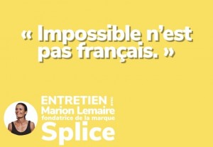 Rencontre avec Marion Lemaire, fondatrice de la marque Splice.