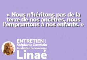 Rencontre avec Stéphanie Gastaldin, fondatrice de la marque Linaé.