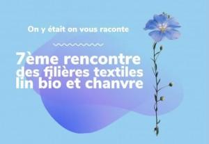 7ème rencontre des fibres textiles lin bio et chanvre