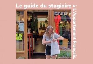 Le guide du stagiaire à L'Appartement Français